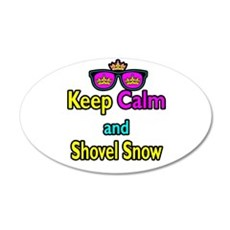 Crown Sunglasses Keep Calm And Shovel Snow Wall Decal