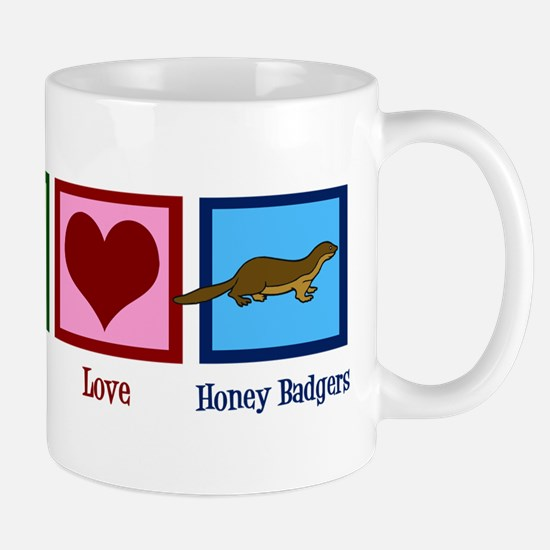 Peace Love Honey Badgers Mug