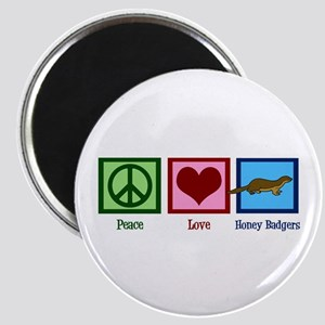 Peace Love Honey Badgers Magnet