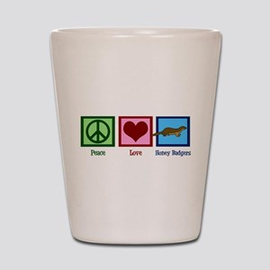 Peace Love Honey Badgers Shot Glass