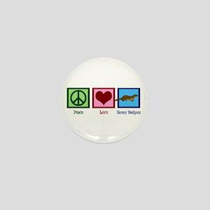 Peace Love Honey Badgers Mini Button