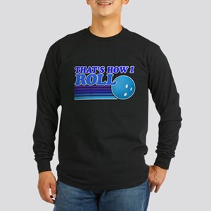 Retro This is How I Roll Long Sleeve T-Shirt
