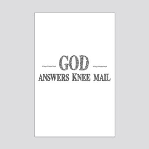 God Answers Knee Mail Posters