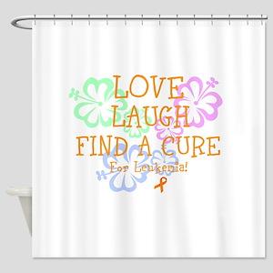 Love Laugh Cure Leukemia Shower Curtain