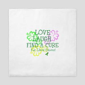 Love Laugh Cure Liver Queen Duvet