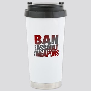 Ban Assault Weapons Stainless Steel Travel Mug
