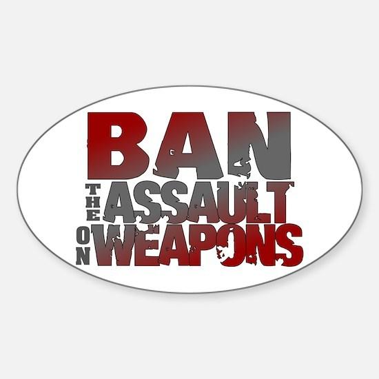 Ban Assault Weapons Sticker (Oval)