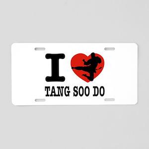I love Tang Soo Do Aluminum License Plate