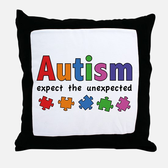Autism Expect the unexpected Throw Pillow