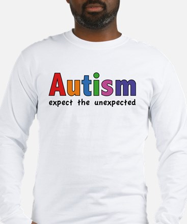 Autism Expect the unexpected Long Sleeve T-Shirt