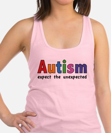 Autism Expect the unexpected Racerback Tank Top