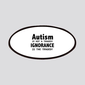 Autism Is Not A Tragedy Patches