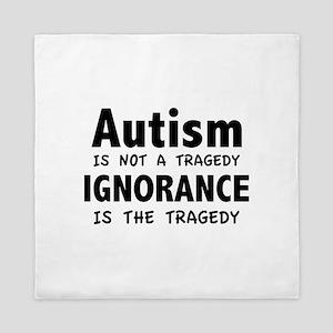 Autism Is Not A Tragedy Queen Duvet