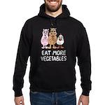 Eat more vegetables Hoodie