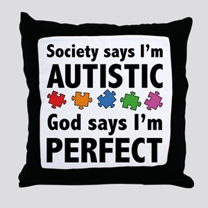 God Says I'm Perfect Throw Pillow