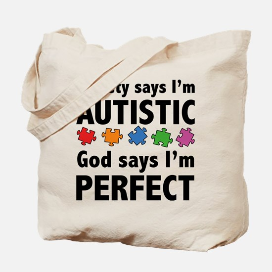 God Says I'm Perfect Tote Bag