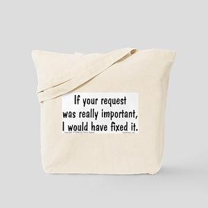 Req. Important... Tote Bag