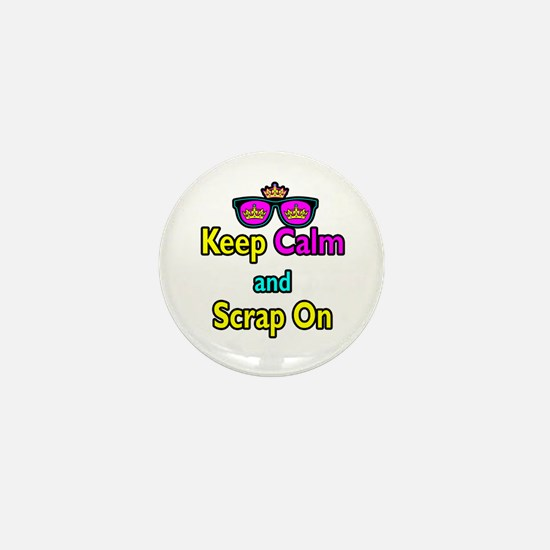 Crown Sunglasses Keep Calm And Scrap On Mini Butto