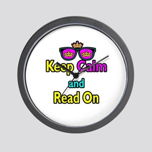 Crown Sunglasses Keep Calm And Read On Wall Clock