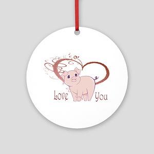 Love You, Cute Piggy Art Ornament (Round)