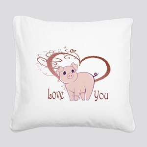 Love You, Cute Piggy Art Square Canvas Pillow