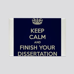 Keep Calm and Finish Your Dissertation Rectangle M