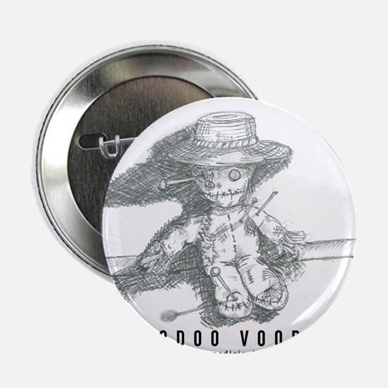 "Hoodoo Voodoo 2.25"" Button"