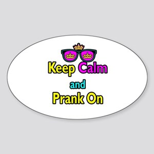 Crown Sunglasses Keep Calm And Prank On Sticker (O
