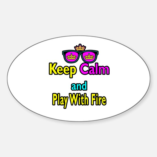 Crown Sunglasses Keep Calm And Play With Fire Stic