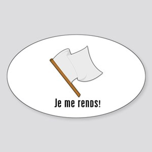 Je Me Rends (I Surrender) Oval Sticker