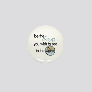 Be the change2 Mini Button