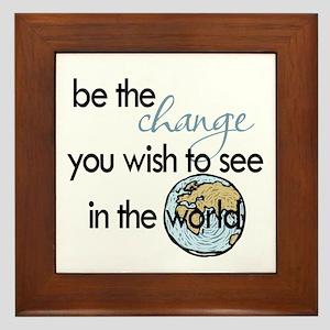 Be the change2 Framed Tile