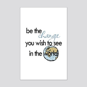 Be the change2 Mini Poster Print