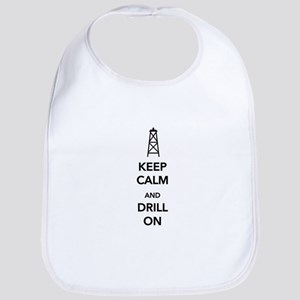 Keep Calm and Drill On Bib