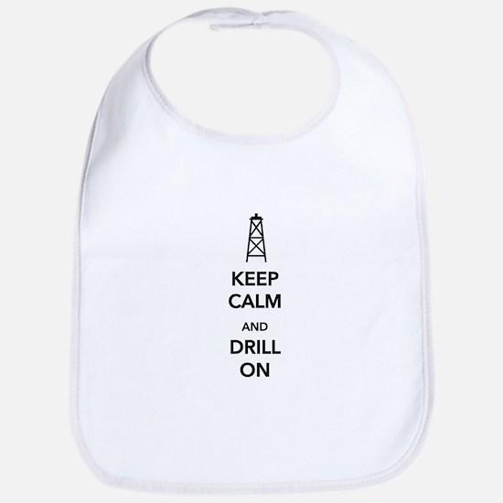 Keep Calm and Drill On Bib