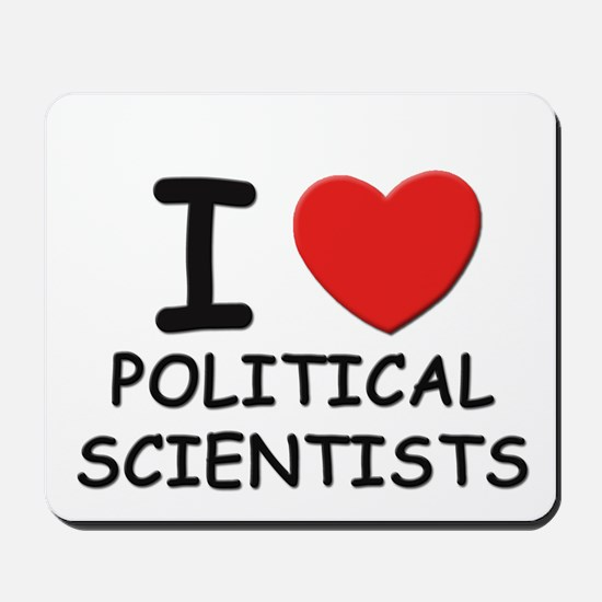 I love political scientists Mousepad