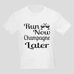 Run Now Champagne Later Kids Light T-Shirt