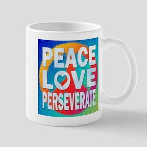 Peace Love Perseverate Mug