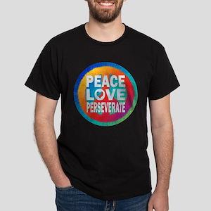 Peace Love Perseverate T-Shirt