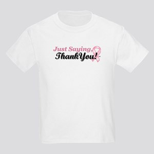 Just Saying, Thank You! Kids Light T-Shirt
