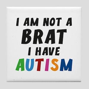 I Have Autism Tile Coaster