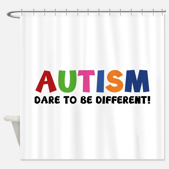 Autism Dare To Be Different! Shower Curtain