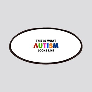 This is what Autism looks like Patches