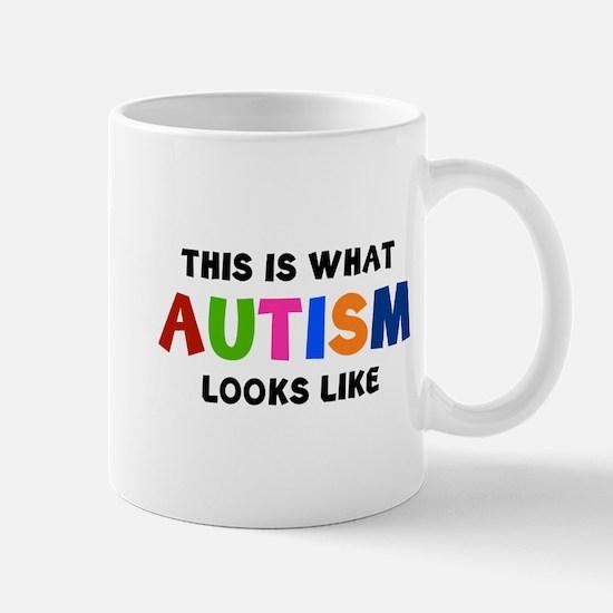 This is what Autism looks like Mug