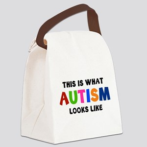 This is what Autism looks like Canvas Lunch Bag