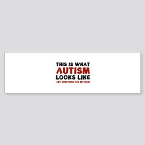 This is what Autism looks like Sticker (Bumper)