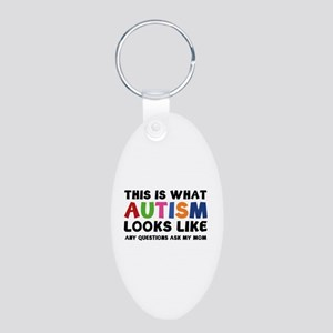 This is what Autism looks like Aluminum Oval Keych