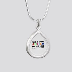 This is what Autism looks like Silver Teardrop Nec