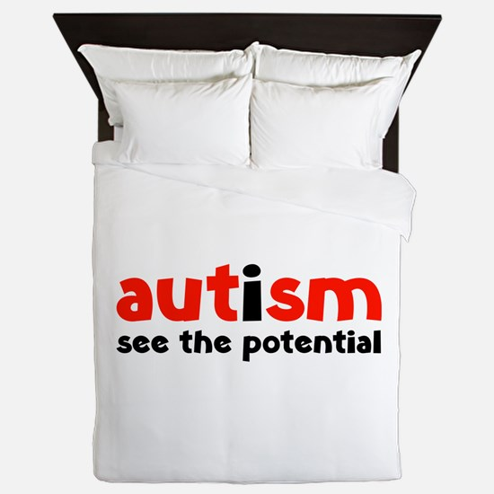 Autism See The Potential Queen Duvet