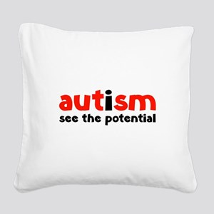 Autism See The Potential Square Canvas Pillow